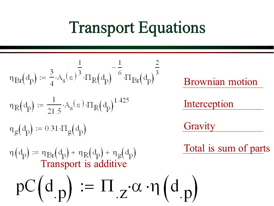 Transport Equations Brownian motion Interception Gravity