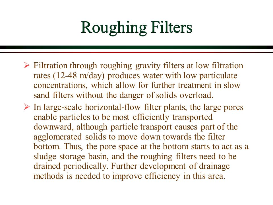 Roughing Filters