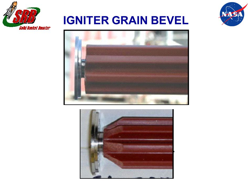 IGNITER GRAIN BEVEL