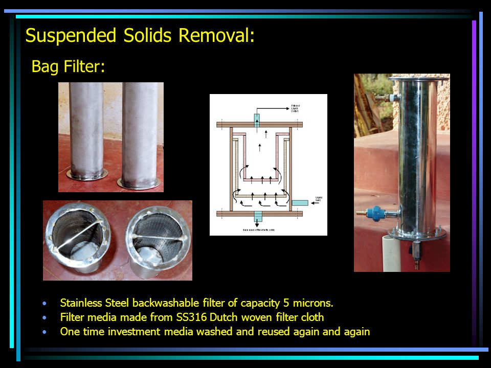 Suspended Solids Removal: