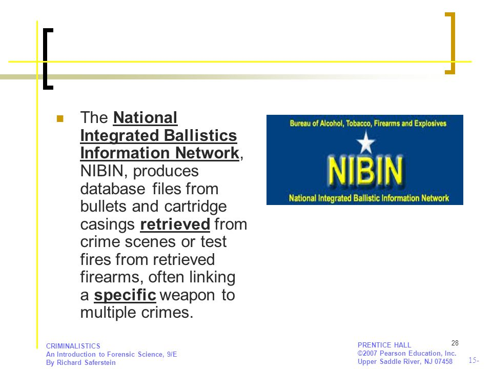 The National Integrated Ballistics Information Network, NIBIN, produces database files from bullets and cartridge casings retrieved from crime scenes or test fires from retrieved firearms, often linking a specific weapon to multiple crimes.