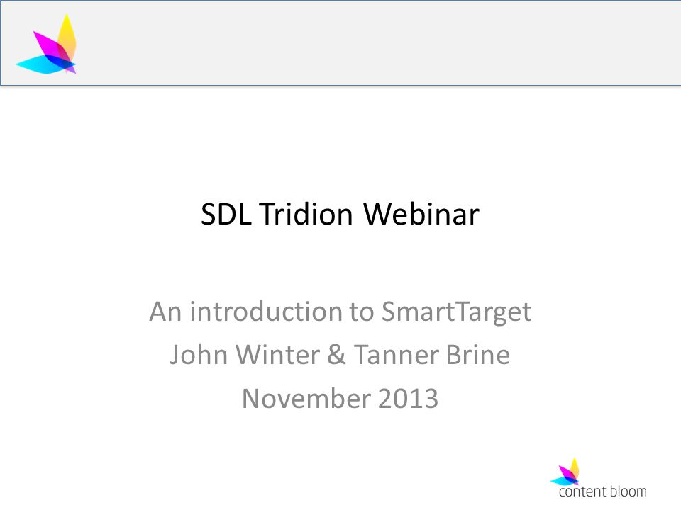 SDL Tridion Webinar An introduction to SmartTarget