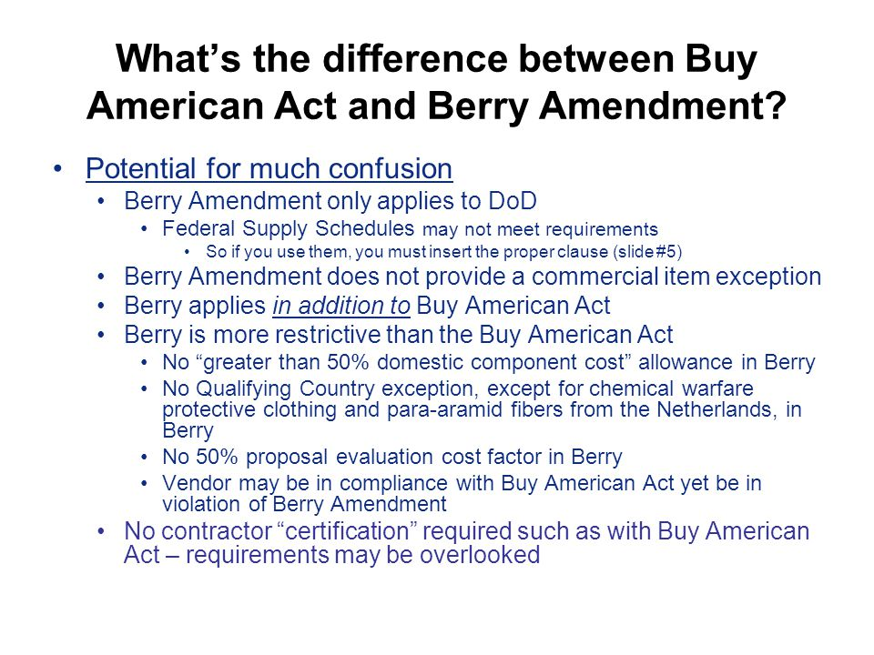 What's the difference between Buy American Act and Berry Amendment