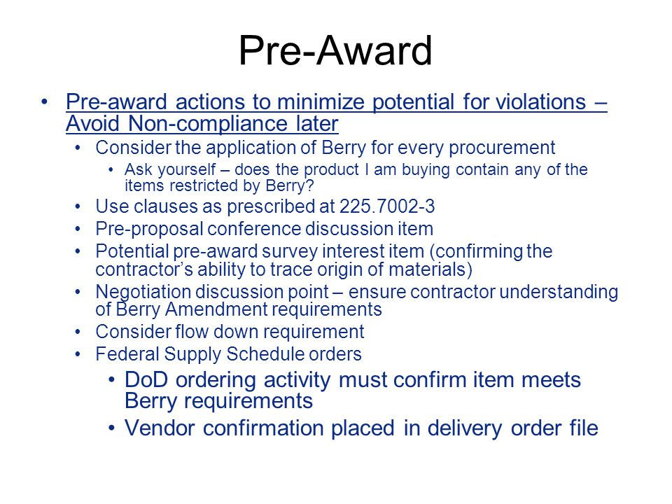 Pre-Award Pre-award actions to minimize potential for violations – Avoid Non-compliance later.