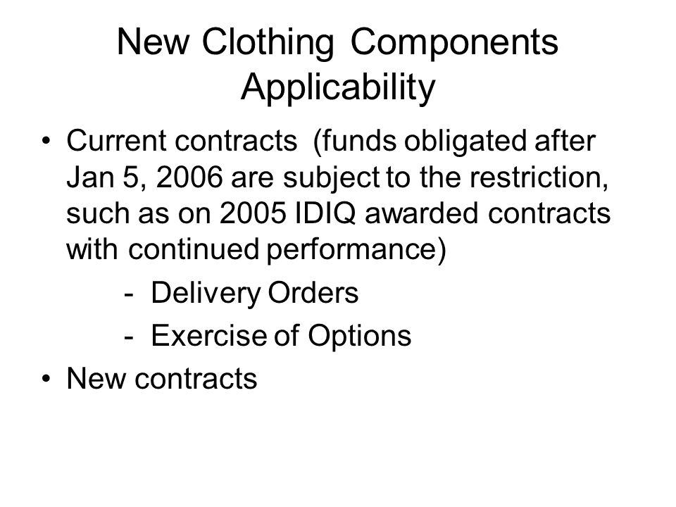 New Clothing Components Applicability