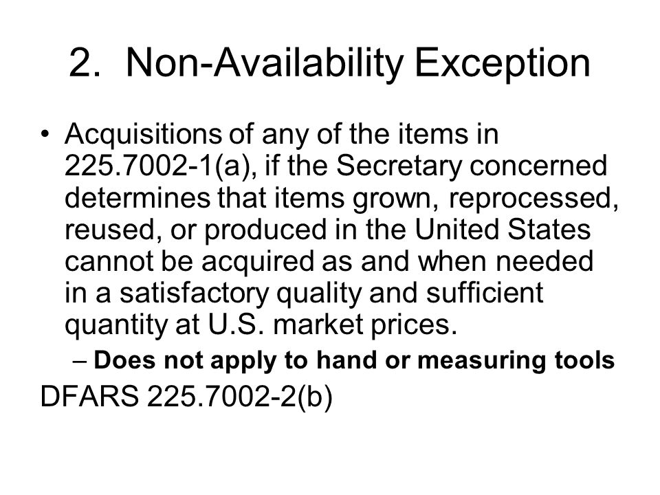 2. Non-Availability Exception