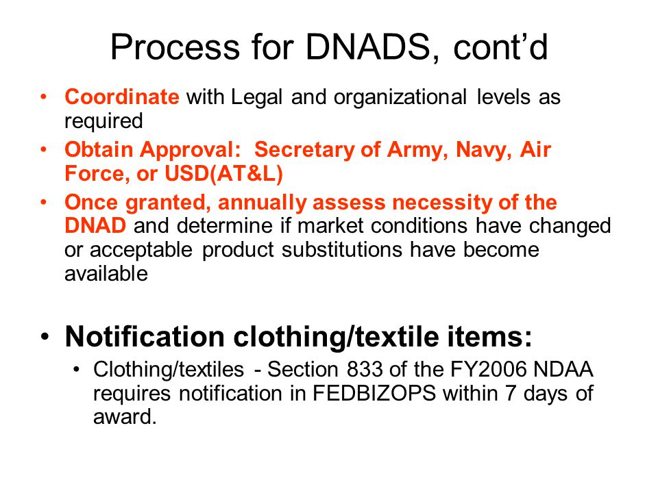 Process for DNADS, cont'd