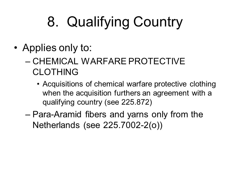 8. Qualifying Country Applies only to: