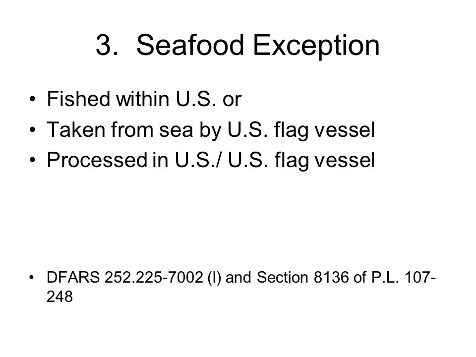 3. Seafood Exception Fished within U.S. or