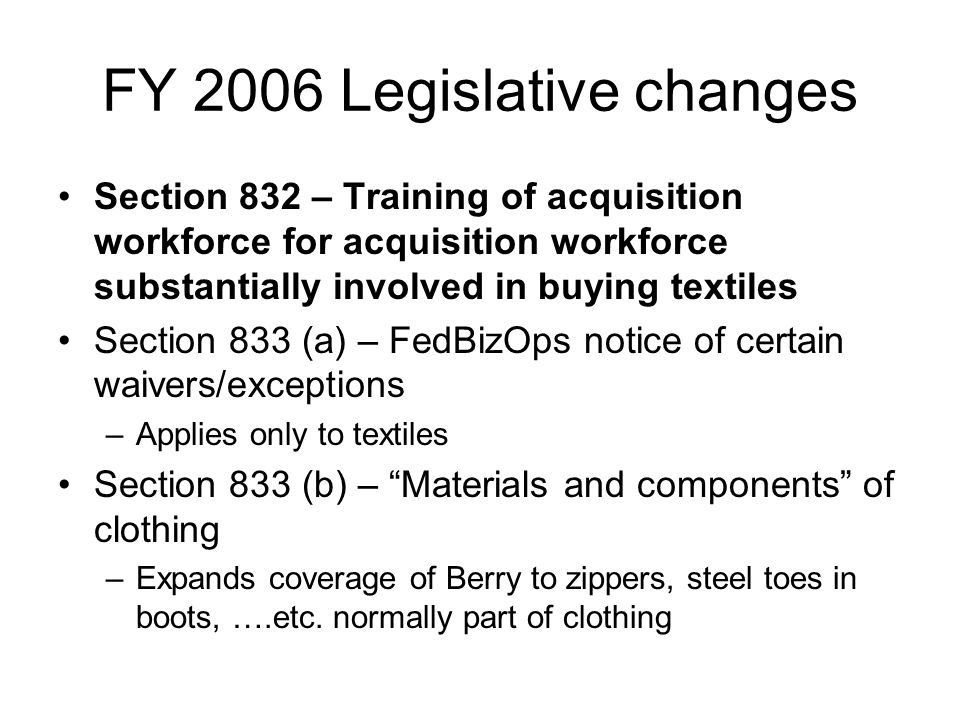 FY 2006 Legislative changes