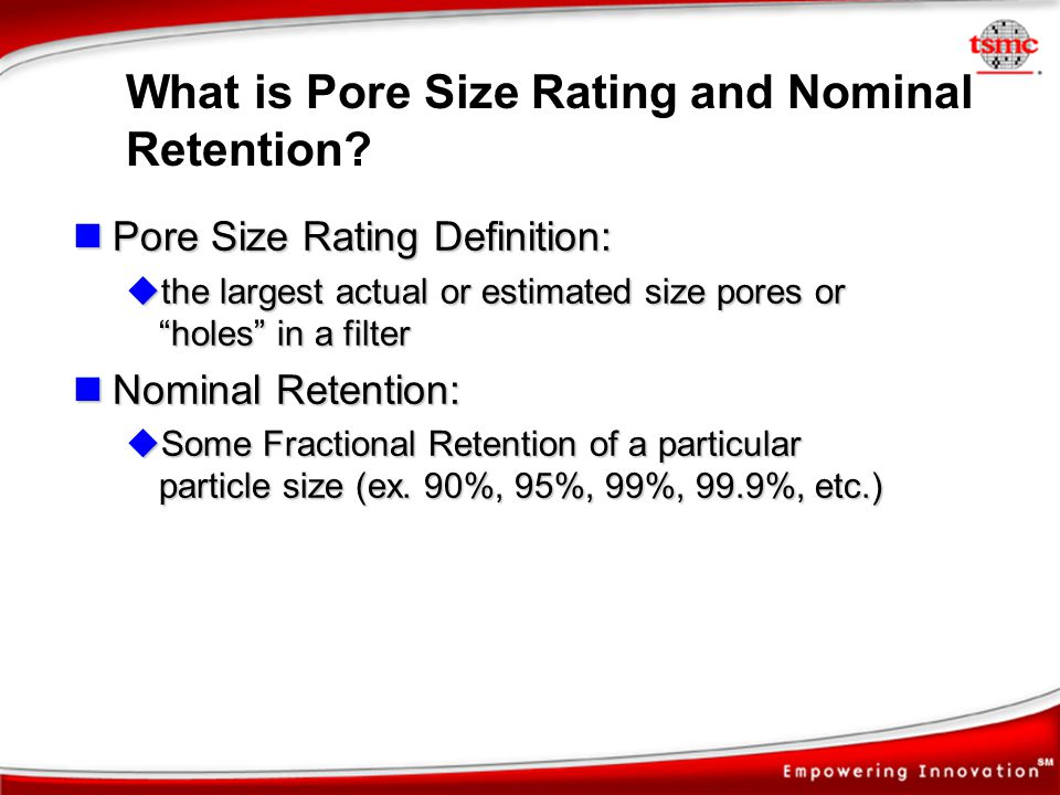 What is Pore Size Rating and Nominal Retention