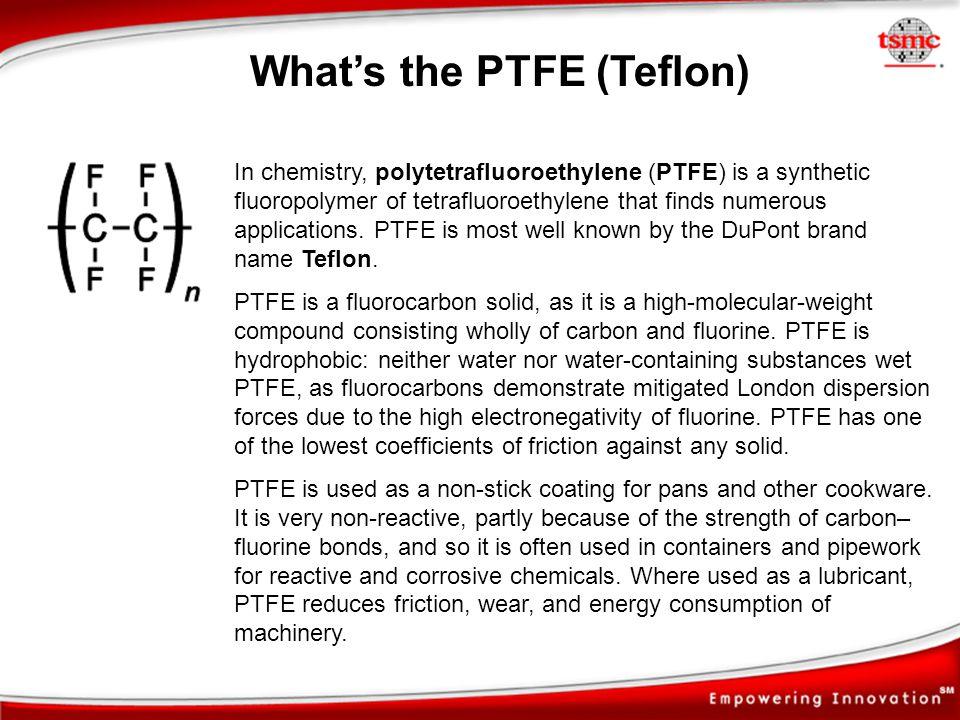 What's the PTFE (Teflon)