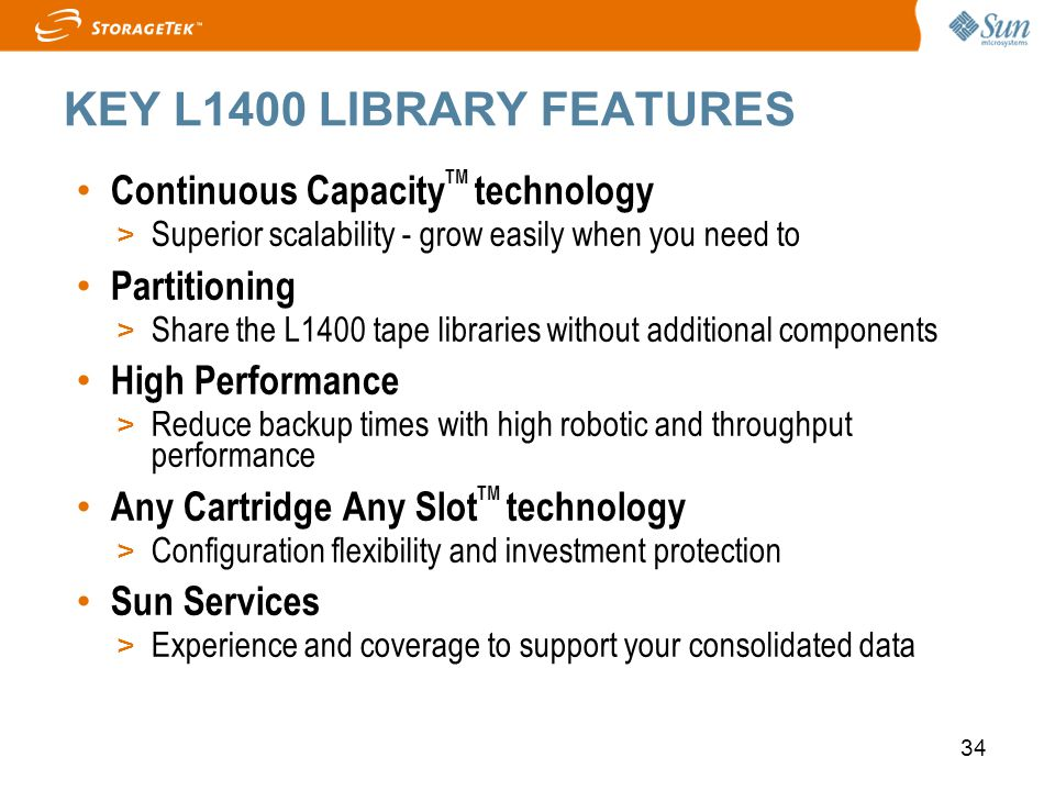 KEY L1400 LIBRARY FEATURES Continuous CapacityTM technology