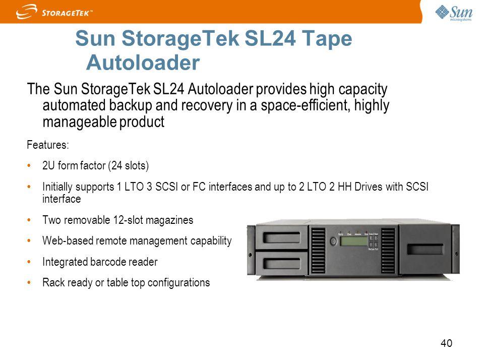 Sun StorageTek SL24 Tape Autoloader