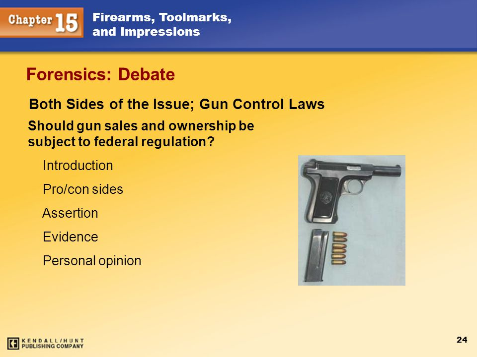 Forensics: Debate Both Sides of the Issue; Gun Control Laws