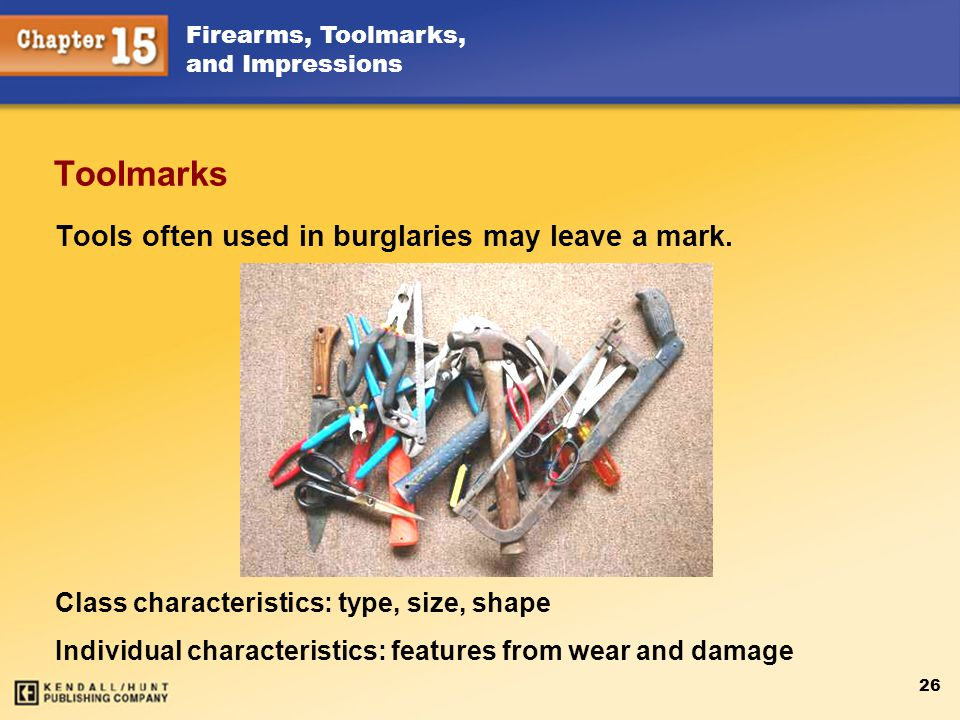 Tools often used in burglaries may leave a mark.