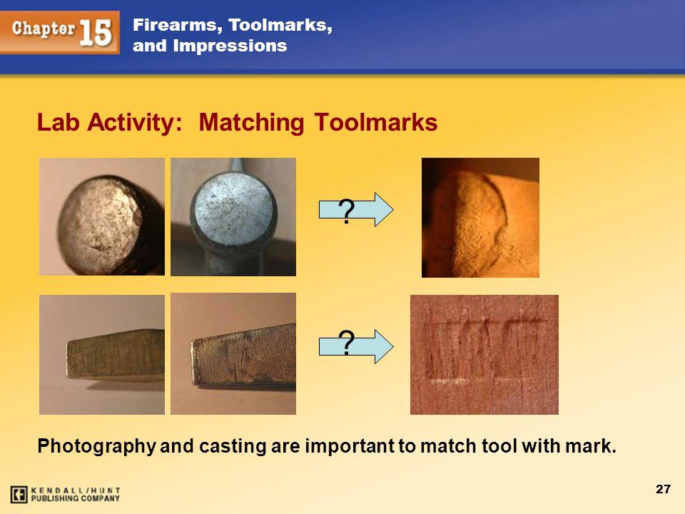 Lab Activity: Matching Toolmarks