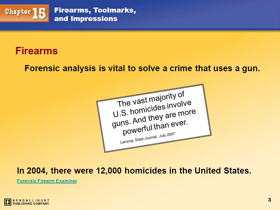 Forensic analysis is vital to solve a crime that uses a gun.