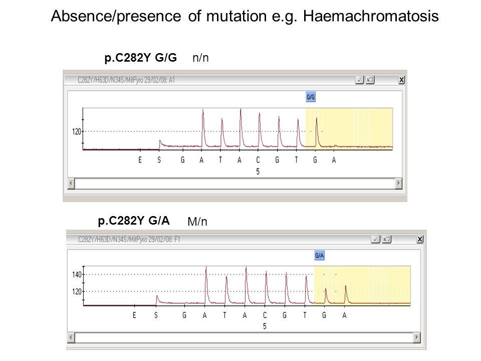 Absence/presence of mutation e.g. Haemachromatosis