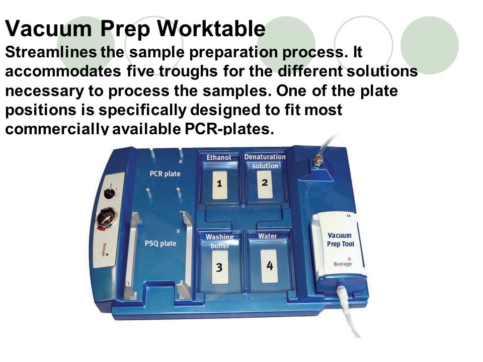 Vacuum Prep Worktable Streamlines the sample preparation process