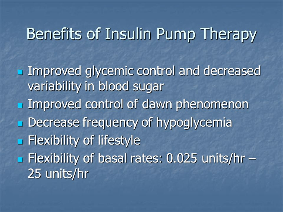 Benefits of Insulin Pump Therapy