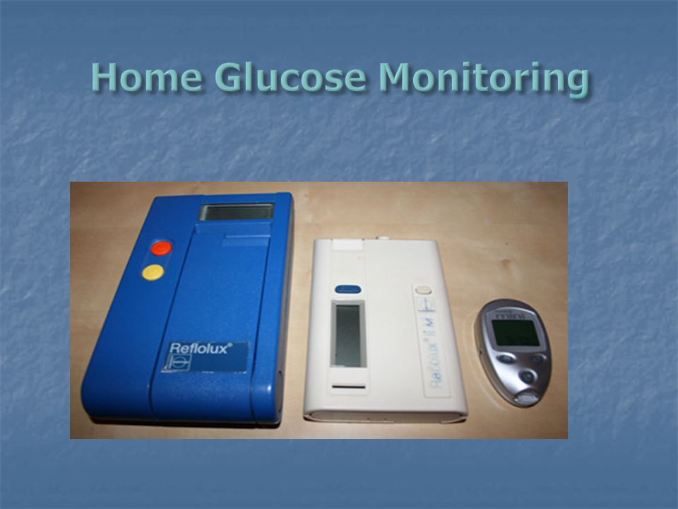 Home Glucose Monitoring