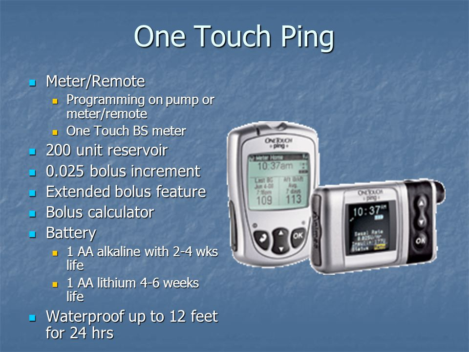 One Touch Ping Meter/Remote 200 unit reservoir bolus increment
