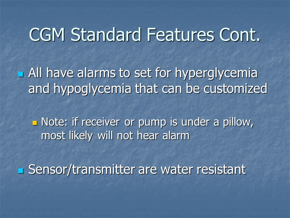 CGM Standard Features Cont.