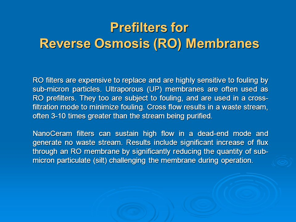 Prefilters for Reverse Osmosis (RO) Membranes