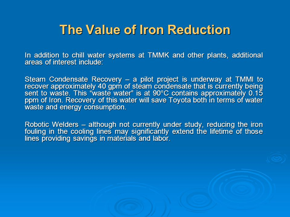 The Value of Iron Reduction