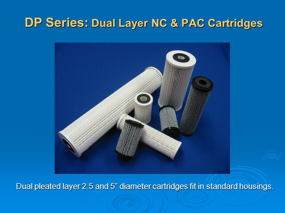 DP Series: Dual Layer NC & PAC Cartridges