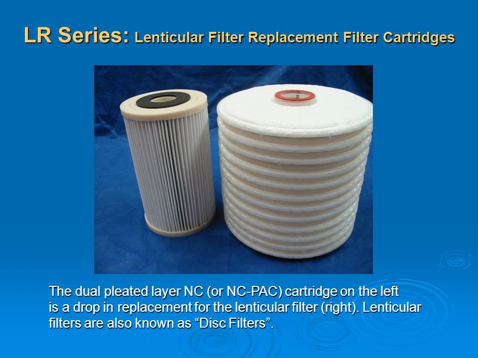 LR Series: Lenticular Filter Replacement Filter Cartridges