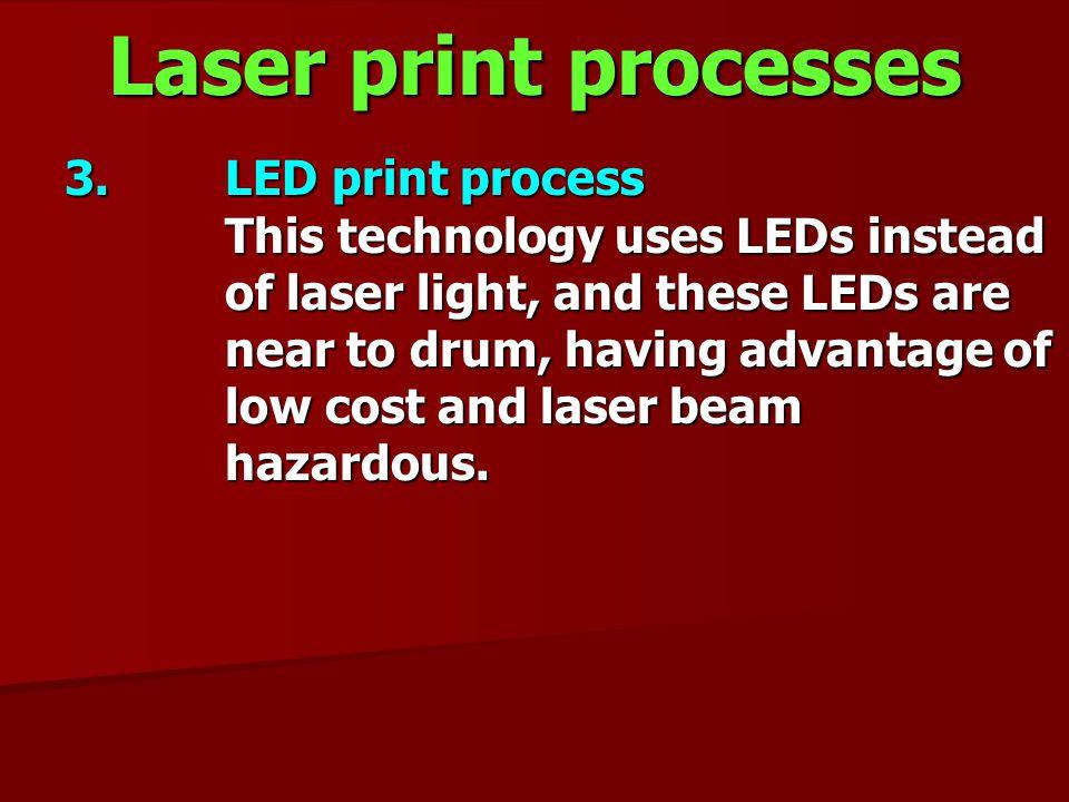 Laser print processes