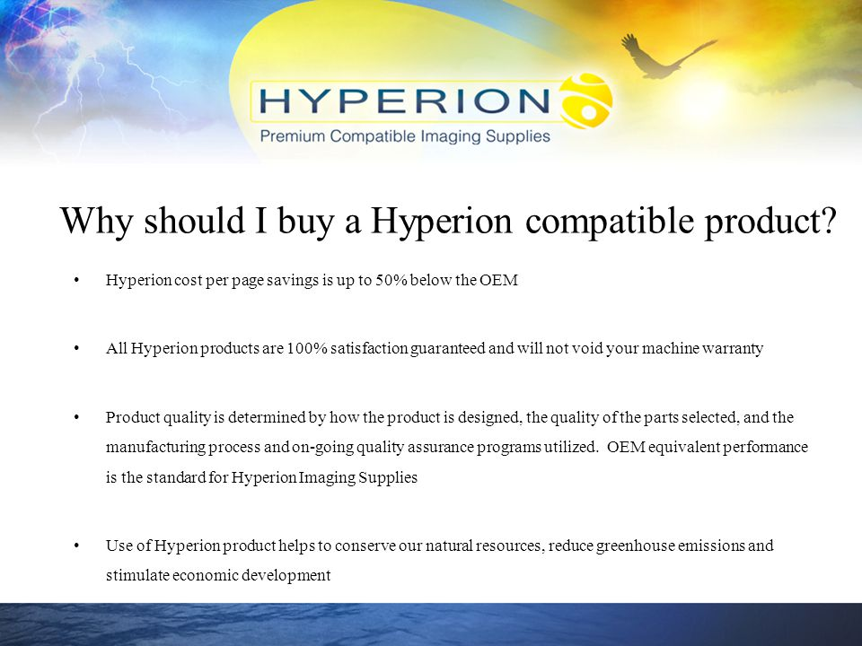 Why should I buy a Hyperion compatible product