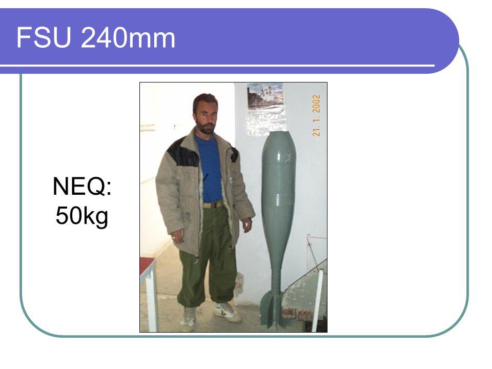 FSU 240mm NEQ: 50kg