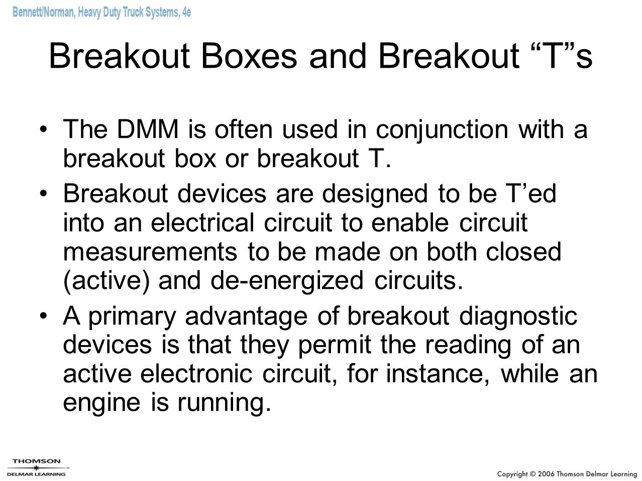 Breakout Boxes and Breakout T s