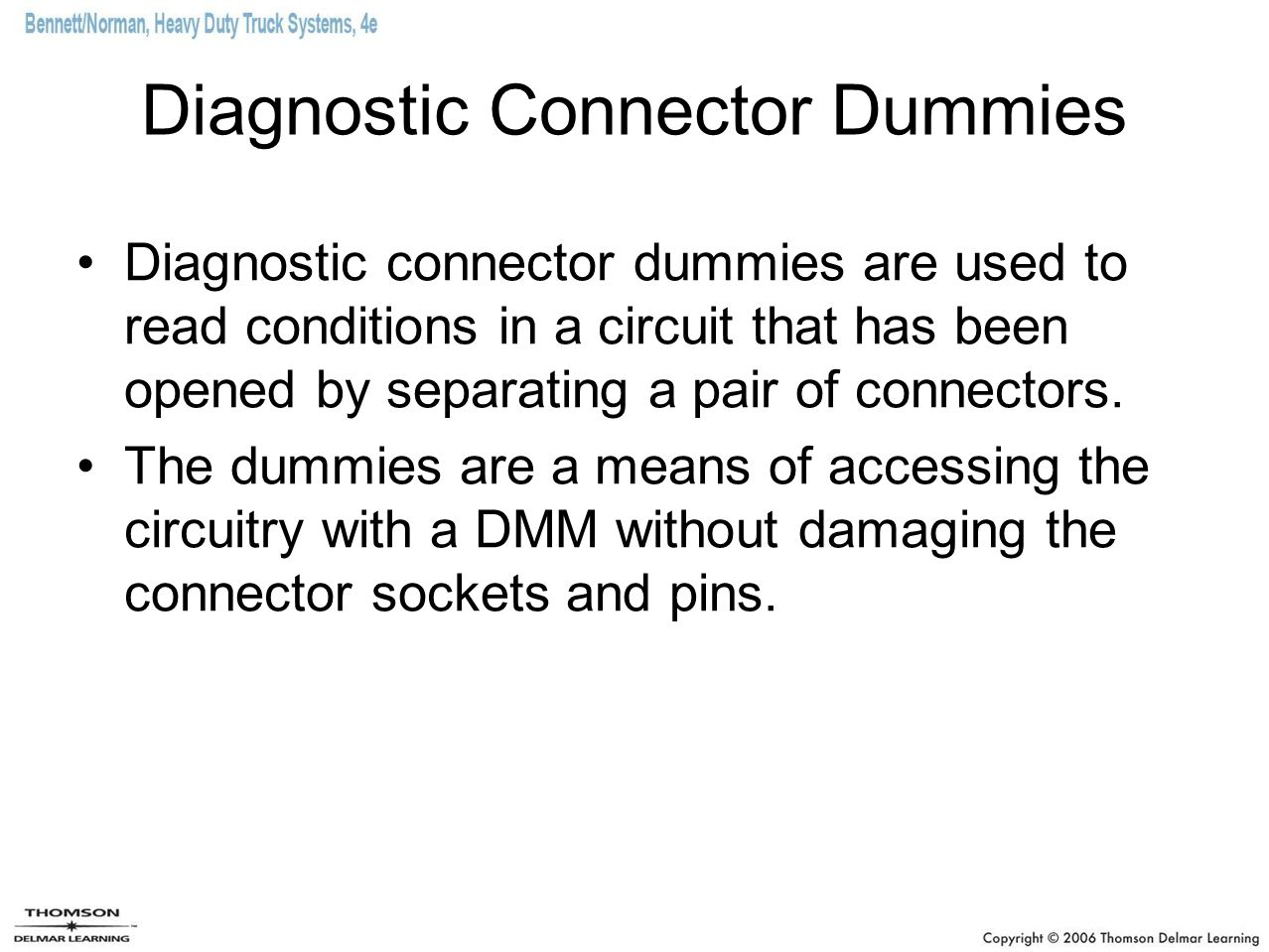 Diagnostic Connector Dummies