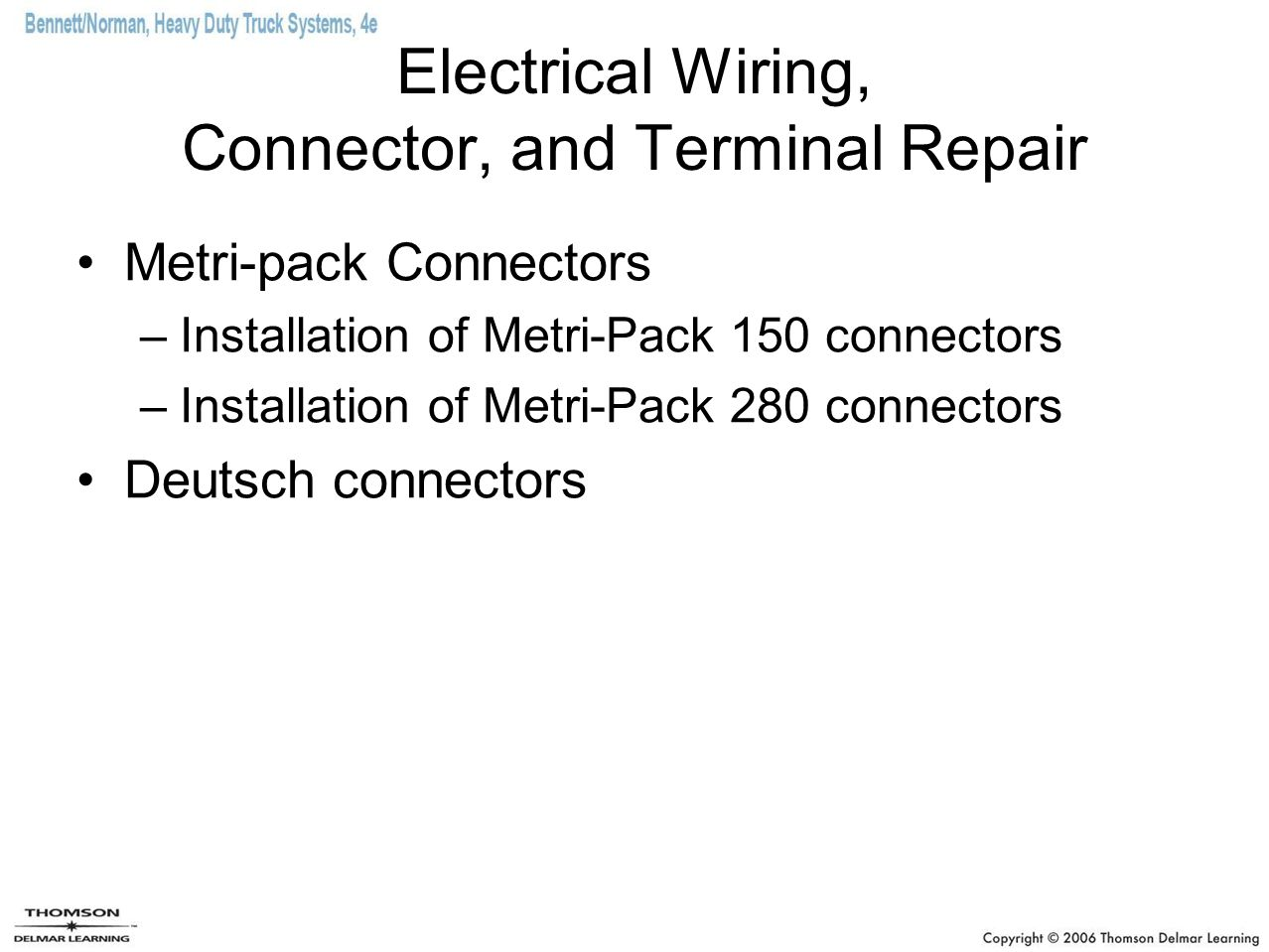 Electrical Wiring, Connector, and Terminal Repair