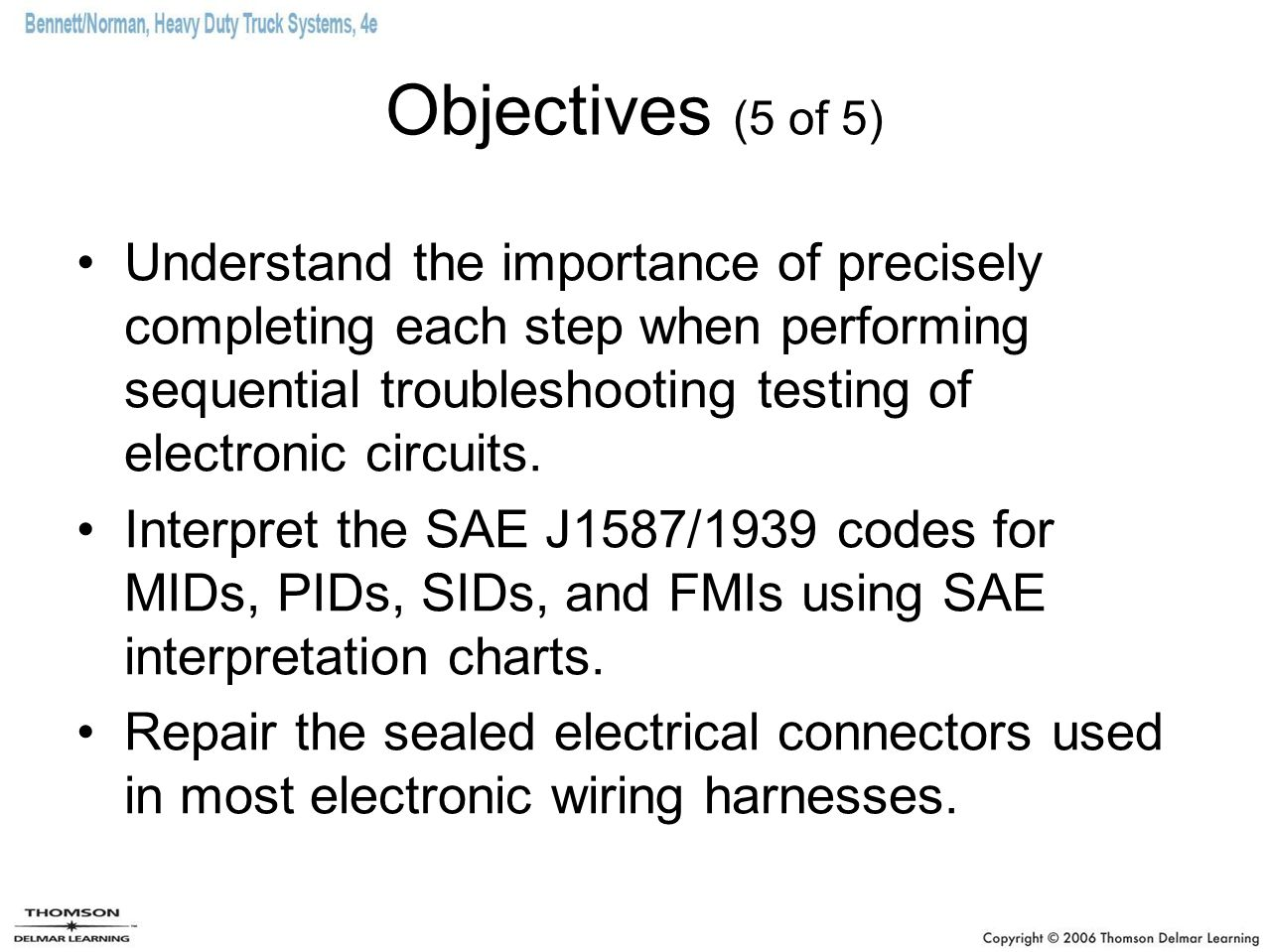 Objectives (5 of 5)