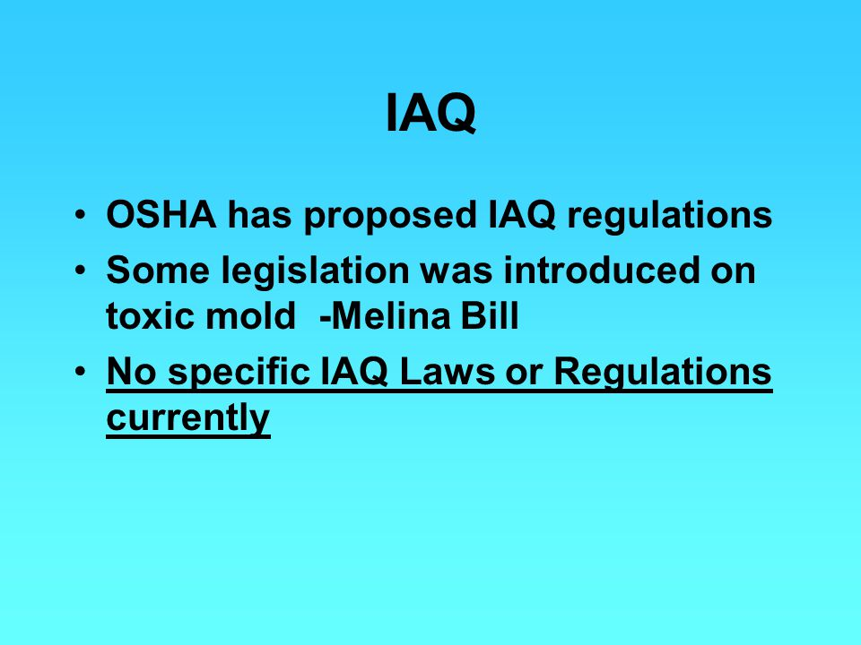 IAQ OSHA has proposed IAQ regulations