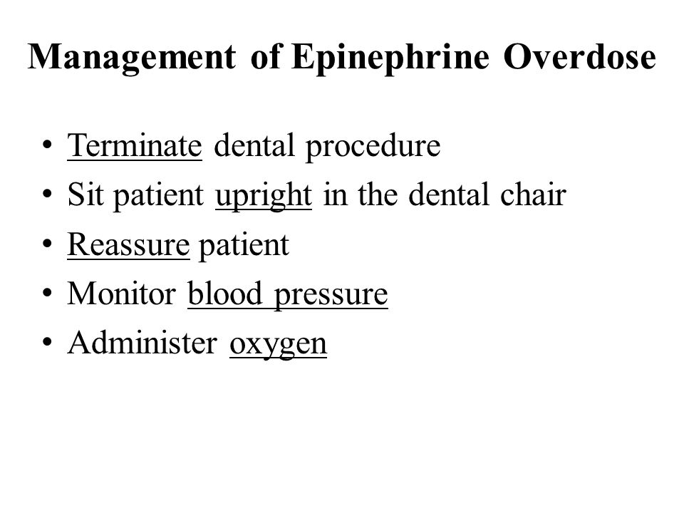 Management of Epinephrine Overdose