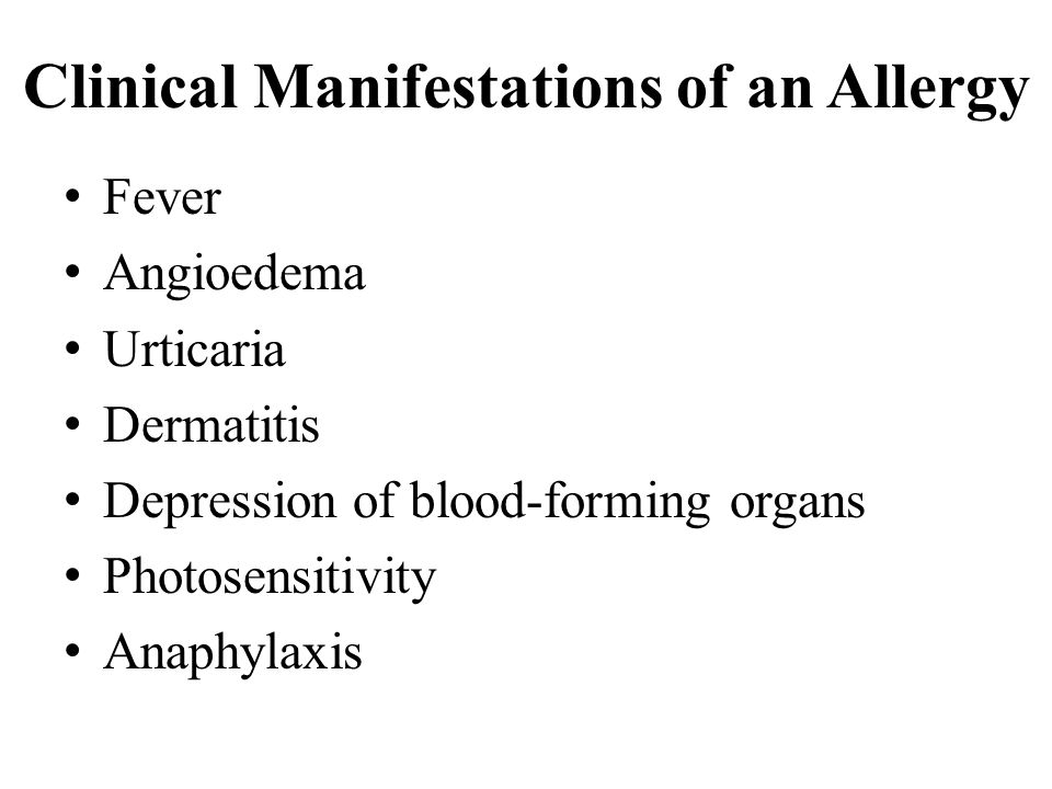 Clinical Manifestations of an Allergy