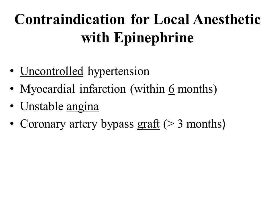 Contraindication for Local Anesthetic with Epinephrine