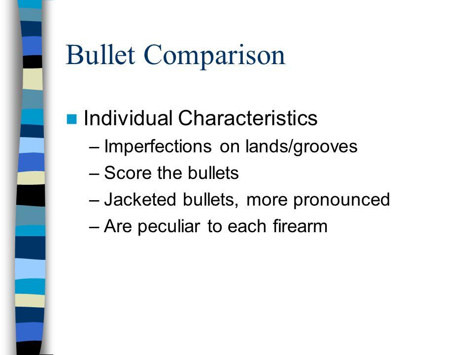 Bullet Comparison Individual Characteristics