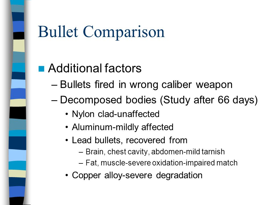 Bullet Comparison Additional factors