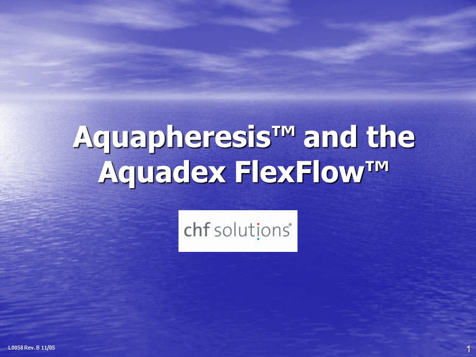 Aquapheresis™ and the Aquadex FlexFlow™