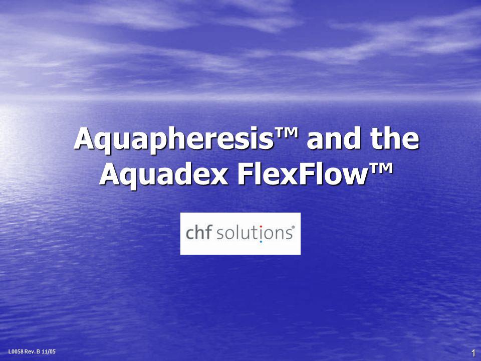 Aquapheresis™ and the Aquadex FlexFlow™