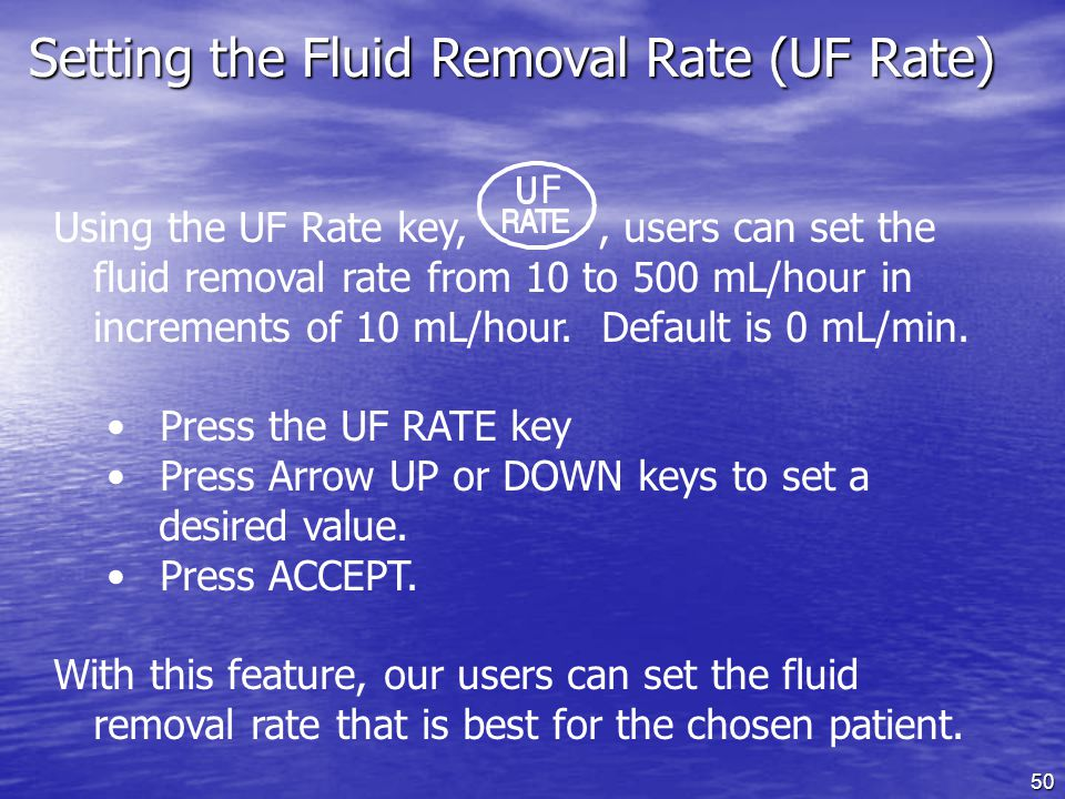 Setting the Fluid Removal Rate (UF Rate)