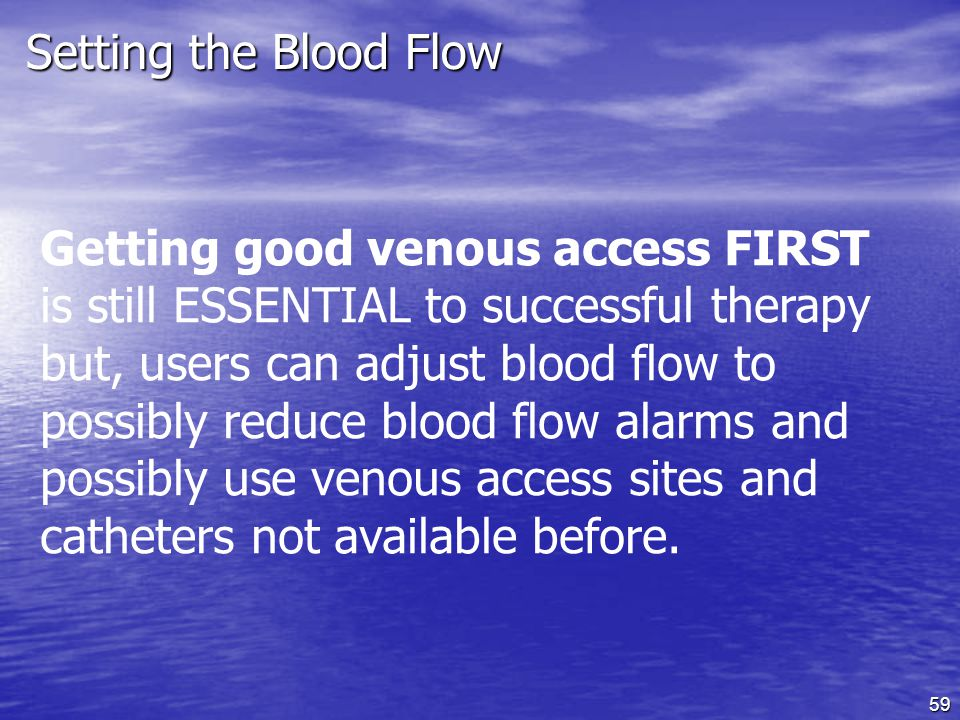 Setting the Blood Flow