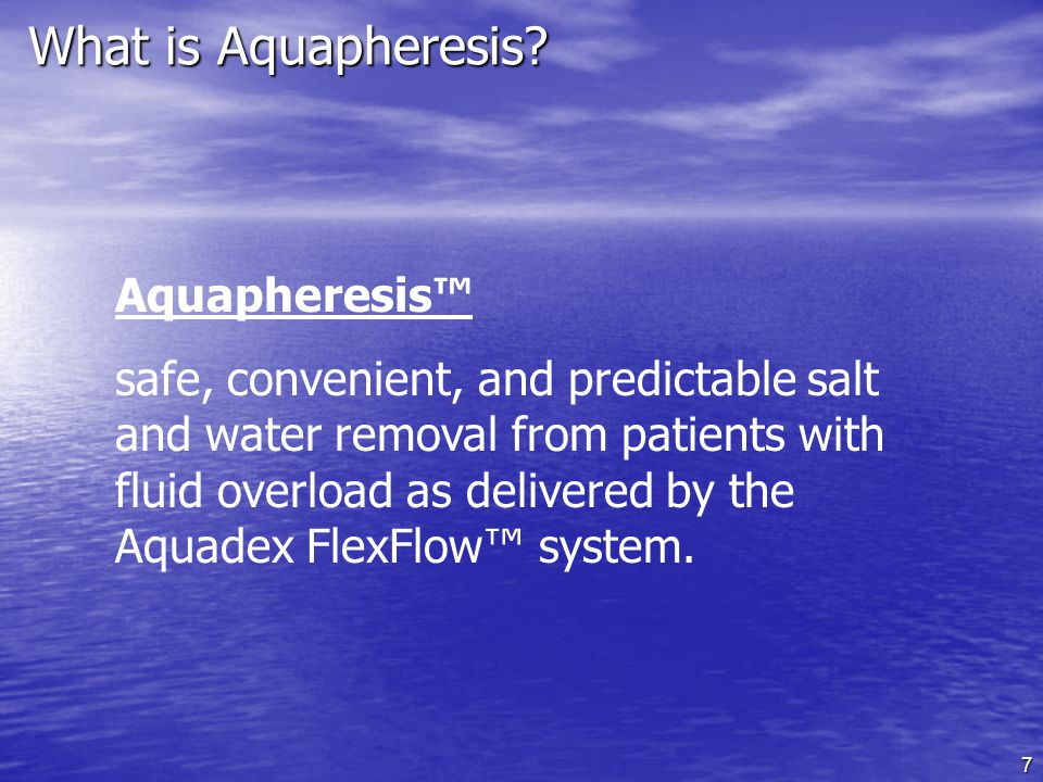 What is Aquapheresis Aquapheresis™
